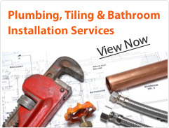 Plumbing, Tiling & Bathroom Installation Services